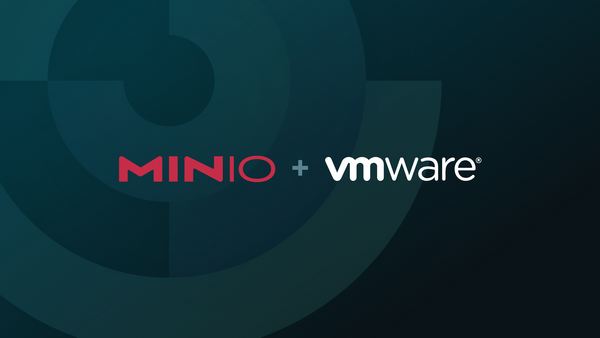 Come and Get It...MinIO + VMware GA with VCF 4.2